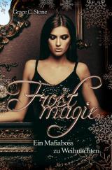 Cover-Bild Frostmagie / Frostmagie - Ein Mafiaboss zu Weihnachten