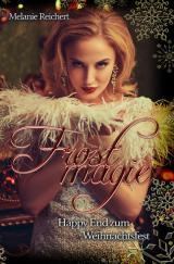 Cover-Bild Frostmagie - Happy End zum Weihnachtsfest