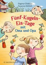Cover-Bild Fünf-Kugeln-Eis-Tage mit Oma und Opa