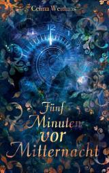 Cover-Bild Fünf Minuten vor Mitternacht