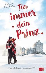 Cover-Bild Für immer dein Prinz - Eine schokozarte Schneeromanze