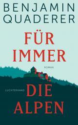 Cover-Bild Für immer die Alpen