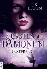 Cover-Bild Fürsten der Dämonen - Unsterblich