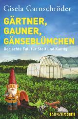 Cover-Bild Gärtner, Gauner, Gänseblümchen