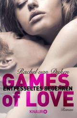 Cover-Bild Games of Love – Entfesseltes Begehren