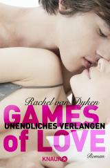 Cover-Bild Games of Love - Unendliches Verlangen