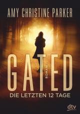 Cover-Bild Gated - Die letzten 12 Tage