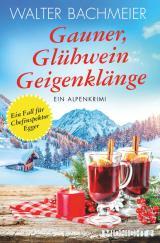 Cover-Bild Gauner, Glühwein, Geigenklänge