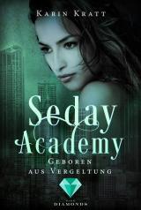 Cover-Bild Geboren aus Vergeltung (Seday Academy 7)