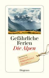 Cover-Bild Gefährliche Ferien - Die Alpen