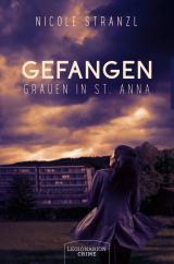 Cover-Bild Gefangen - Grauen in St. Anna
