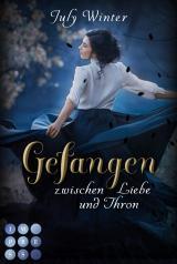 Cover-Bild Gefangen zwischen Liebe und Thron (Sturmwanderer 2)