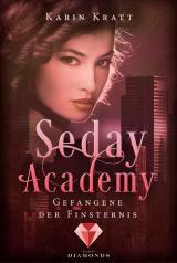 Cover-Bild Gefangene der Finsternis (Seday Academy 4)