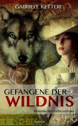 Cover-Bild Gefangene der Wildnis (Band 1)