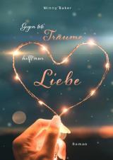 Cover-Bild Gegen tote Träume hilft nur Liebe