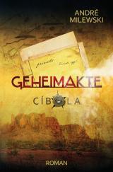 Cover-Bild Geheimakte / Geheimakte Cíbola