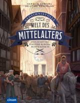 Cover-Bild Geheimnisvolle Welt des Mittelalters