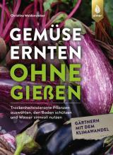 Cover-Bild Gemüse ernten ohne gießen