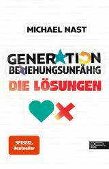 Cover-Bild Generation Beziehungsunfähig. Die Lösungen
