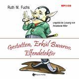 Cover-Bild Gestatten, Erkül Bwaroo, Elfendetektiv