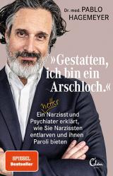Cover-Bild »Gestatten, ich bin ein Arschloch.«