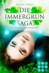 Cover-Bild Gestohlene Vergangenheit (Die Immergrün Saga 1)