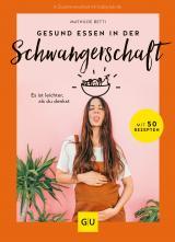 Cover-Bild Gesund essen in der Schwangerschaft