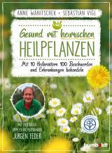 Cover-Bild Gesund mit heimischen Heilpflanzen