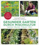 Cover-Bild Gesunder Garten durch Mischkultur