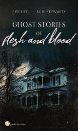 Cover-Bild Ghost Stories of Flesh and Blood