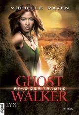 Cover-Bild Ghostwalker - Pfad der Träume