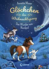 Cover-Bild Glöckchen, das Weihnachtspony - Das Wunder vom Nordpol