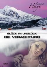 Cover-Bild Glück im Unglück – Die Verachtung
