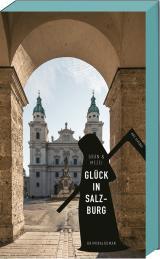 Cover-Bild Glück in Salzburg