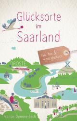 Cover-Bild Glücksorte im Saarland