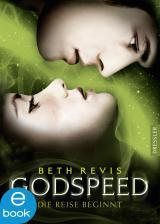 Cover-Bild Godspeed - Die Reise beginnt