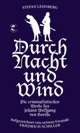 Cover-Bild Goethe und Schiller ermitteln / Durch Nacht und Wind