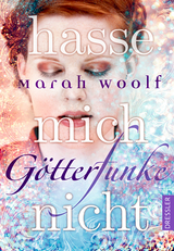 Cover-Bild GötterFunke - Hasse mich nicht!