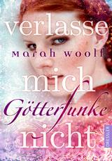 Cover-Bild GötterFunke - Verlasse mich nicht!
