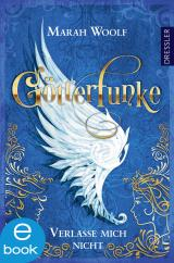 Cover-Bild GötterFunke - Verlasse mich nicht