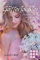 Cover-Bild Göttertochter. Das Kind der Jahreszeiten (Buch 5)