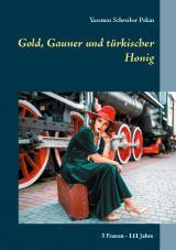 Cover-Bild Gold, Gauner und türkischer Honig