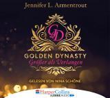 Cover-Bild Golden Dynasty - Größer als Verlangen