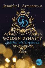 Cover-Bild Golden Dynasty - Stärker als Begehren