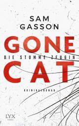 Cover-Bild Gone Cat - Die stumme Zeugin