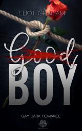 Cover-Bild (Good)BOY - Dark Inspiration (Gay Dark Romance)