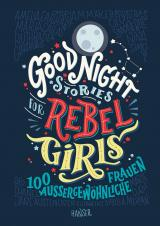 Cover-Bild Good Night Stories for Rebel Girls