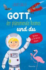 Cover-Bild Gott, der phänomenale Kosmos und du
