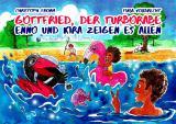 Cover-Bild Gottfried, der Turborabe – Enno und Kira zeigen es allen