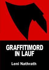 Cover-Bild Graffitimord in Lauf